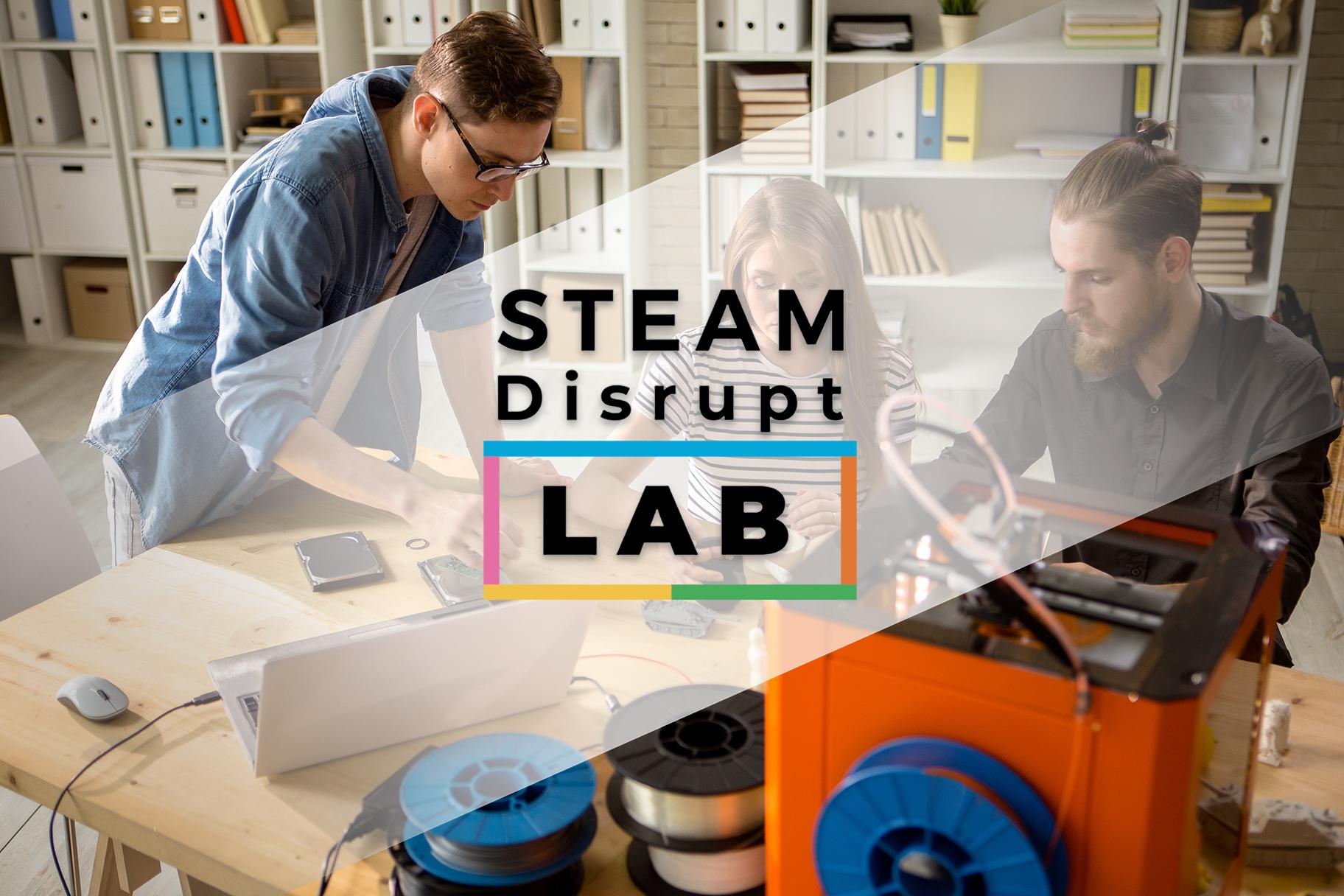 STEAM Disrupt Lab